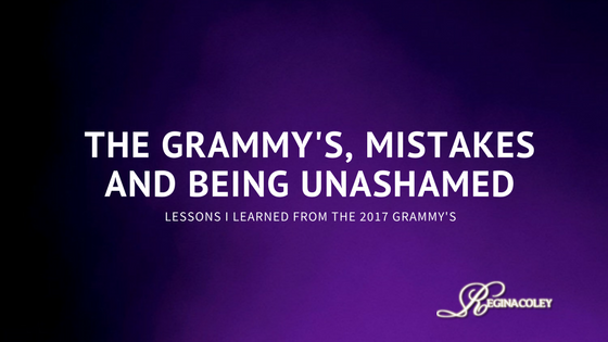 The Grammy's, Mistakes, and Being Unashamed